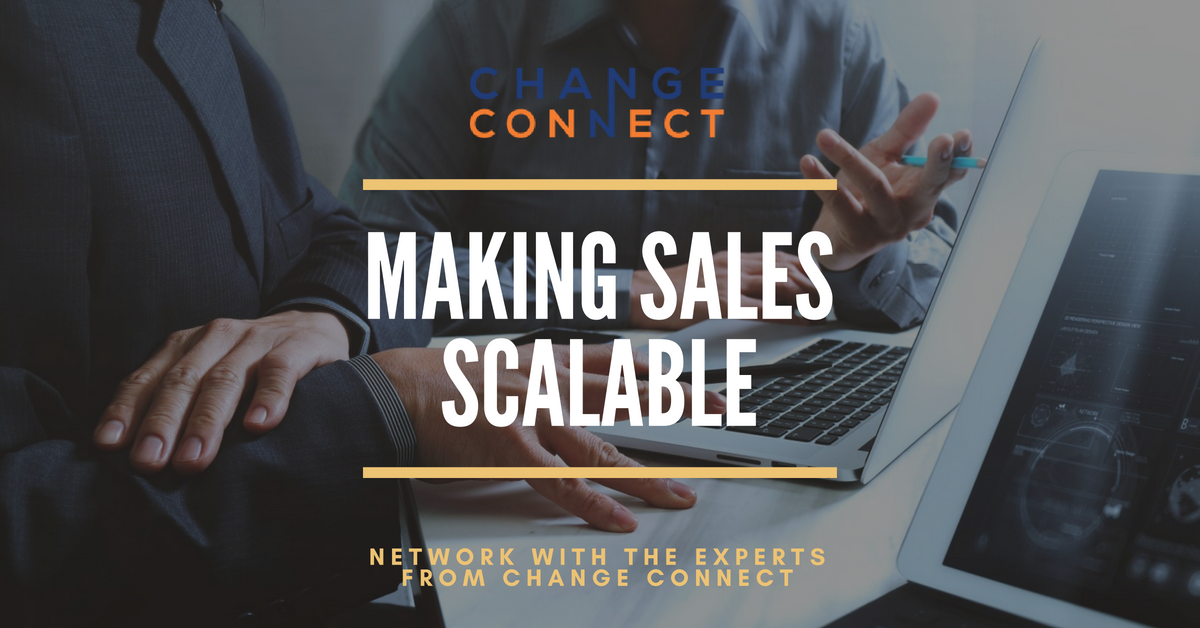 Making Sales Scalable - Change Connect