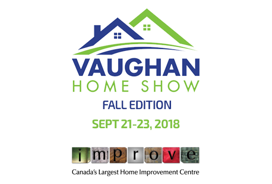 Vaughan Home Show - Fall Edition at Improve Canada