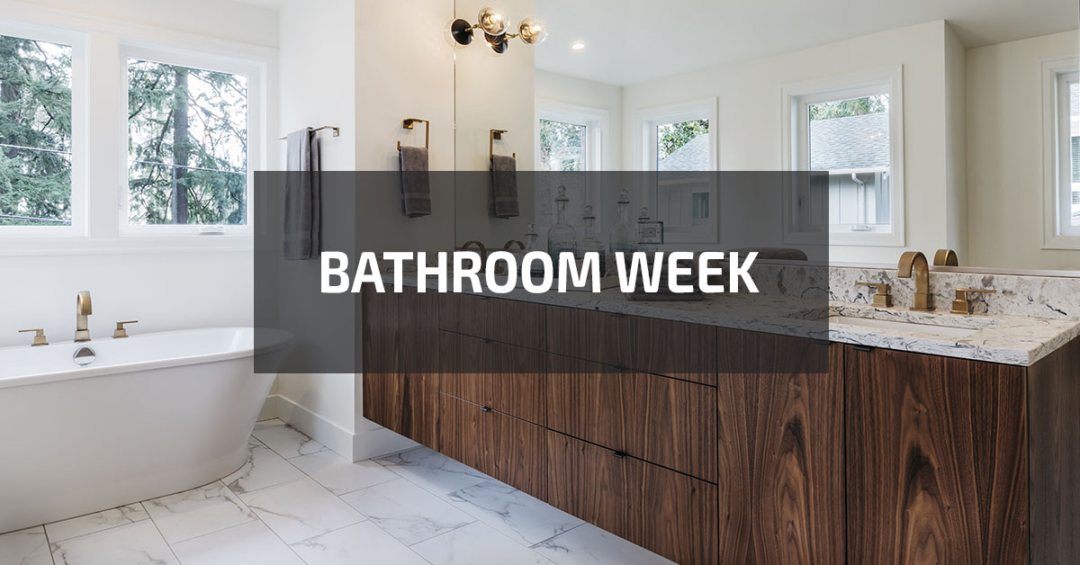 Bathroom Week