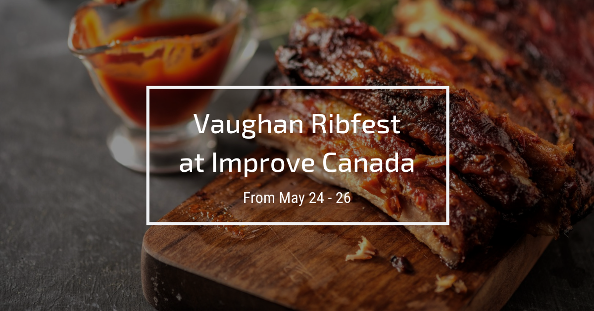 Vaughan Ribfest at Improve Canada