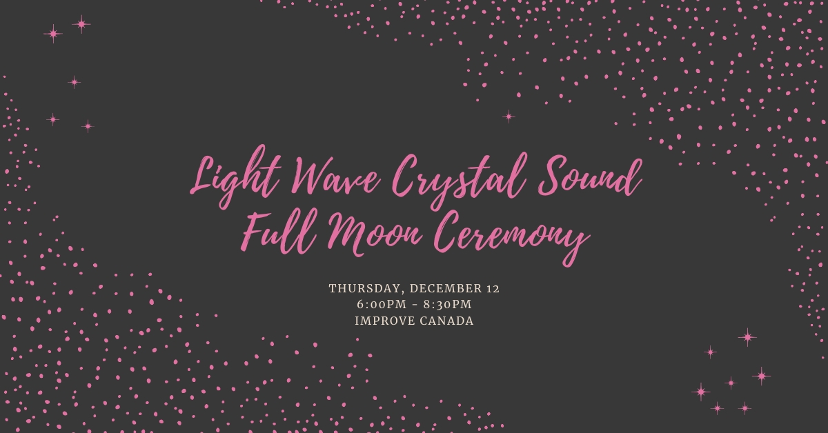 Light Wave Crystal Sound Full Moon Ceremony