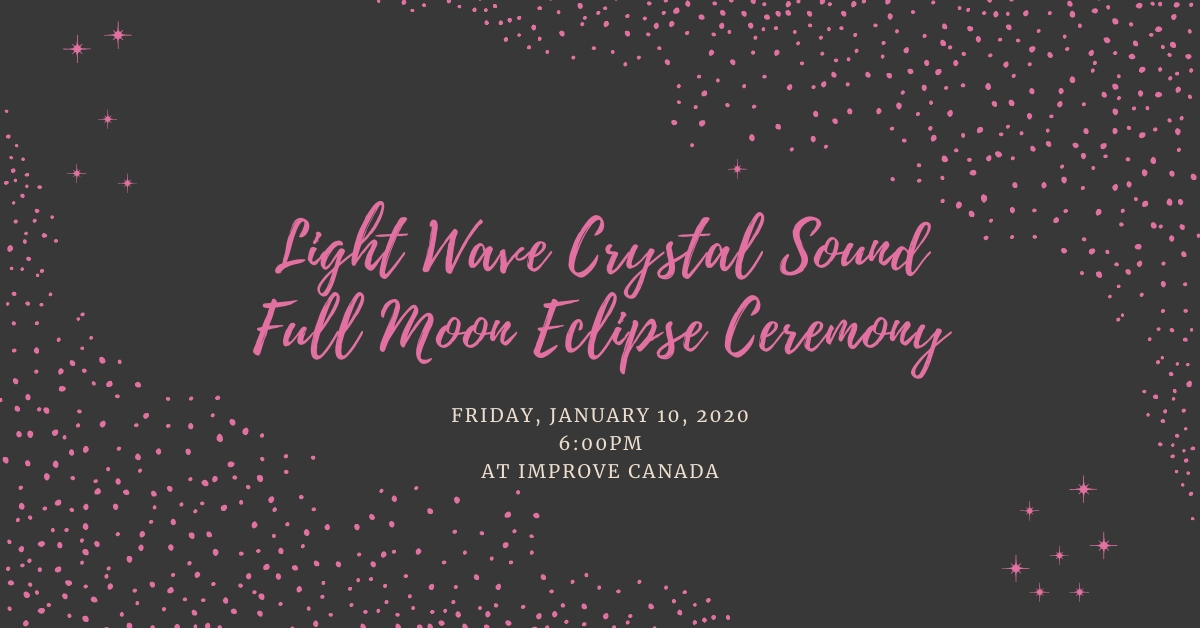 Light Wave Crystal Sound Full Moon Eclipse Ceremony
