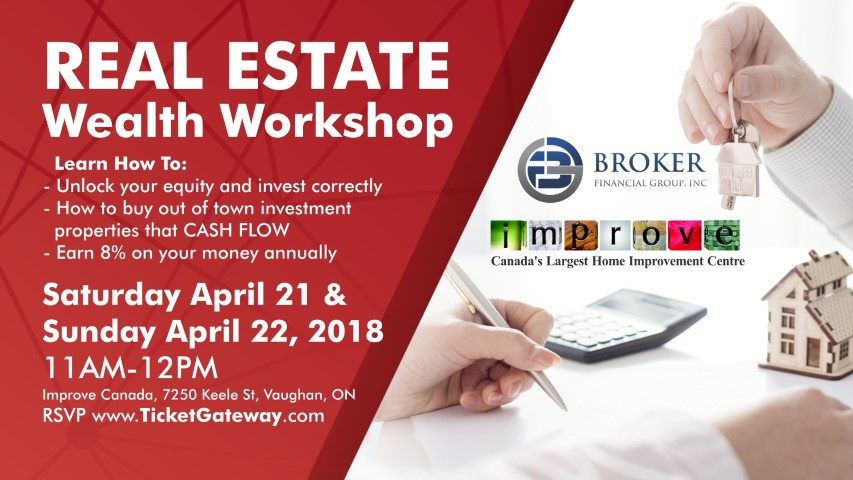 The Real Estate Wealth Work Takes Place From 11 Am To 12 Pm On Saay April 21 And Sunday 22 During This Seminar You Ll Learn How Unlock